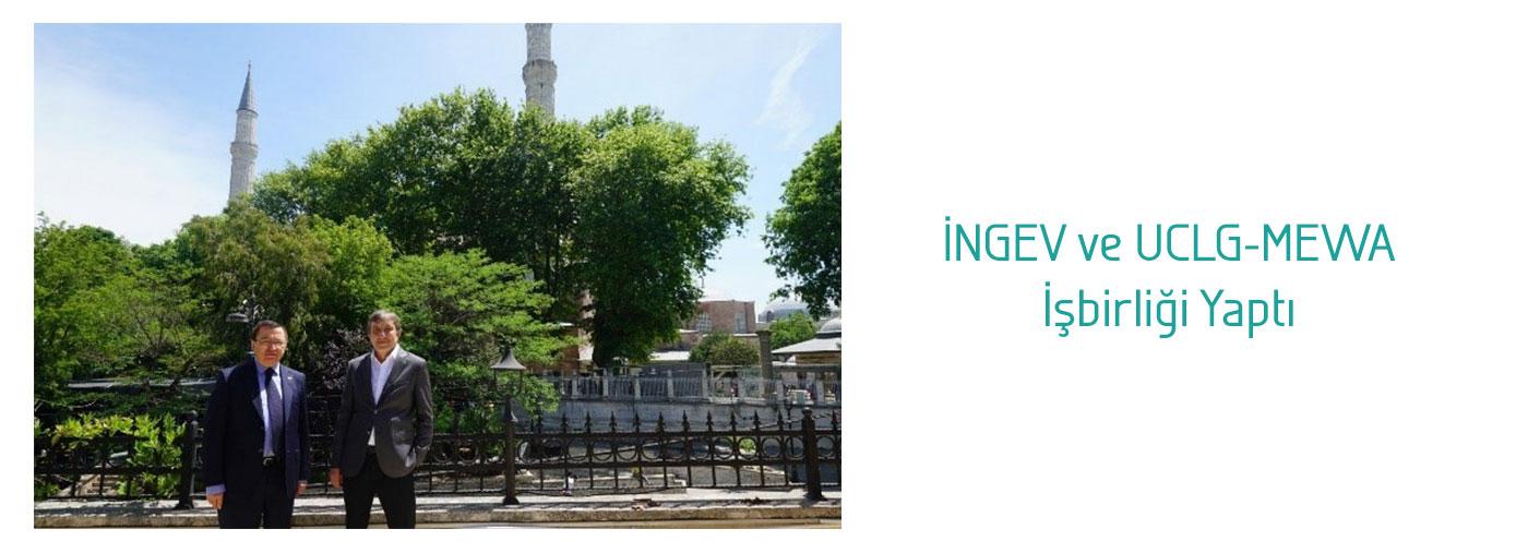İNGEV ve UCLG-MEWA, İşbirliği Yaptı