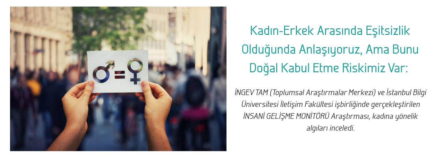 İNGEV TAM ve İstanbul Bilgi Üniversitesinden Cinsiyet Eşitliği Araştırması