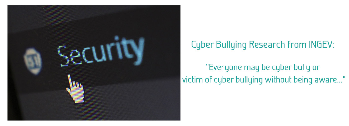 Cyber Bullying Research from INGEV