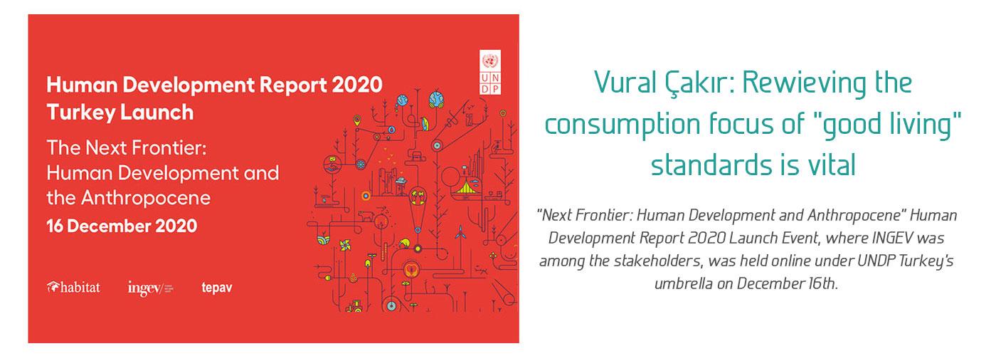 "Vural Çakır: Rewieving the consumption focus of ""good living"" standards is vital"