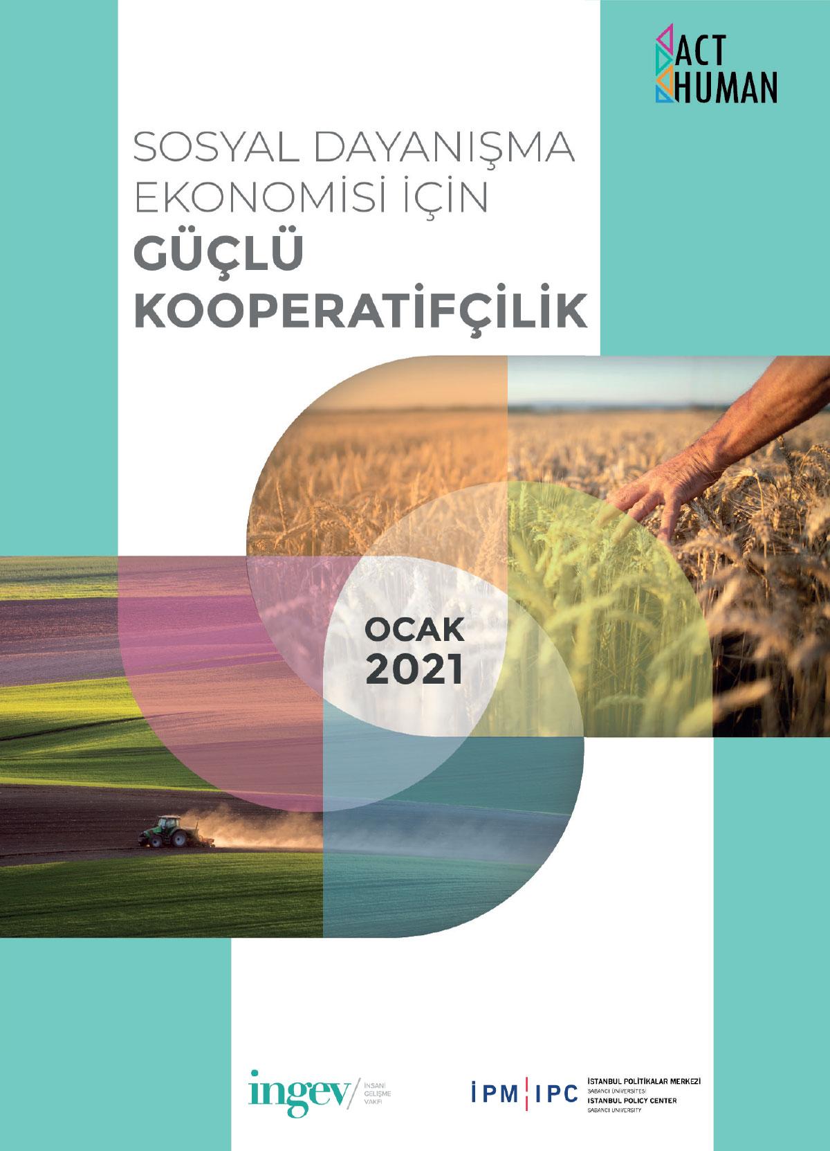 Sosyal Dayanışma Ekonomisi için Güçlü Kooperatifçilik
