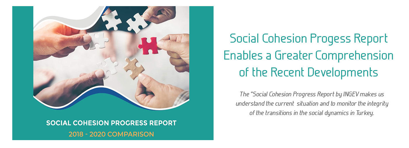Social Cohesion Report Enables a Greater Comprehension of the Recent Developments