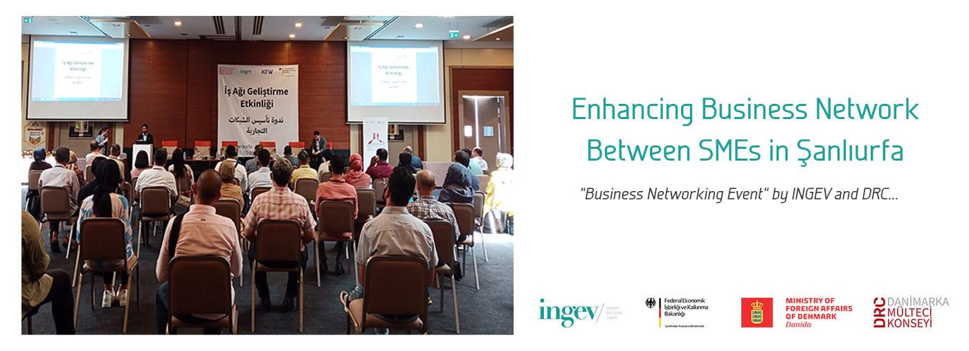 İNGEV-DRC Event Organized to Enhance Business Network Between SMEs İn Şanlıurfa