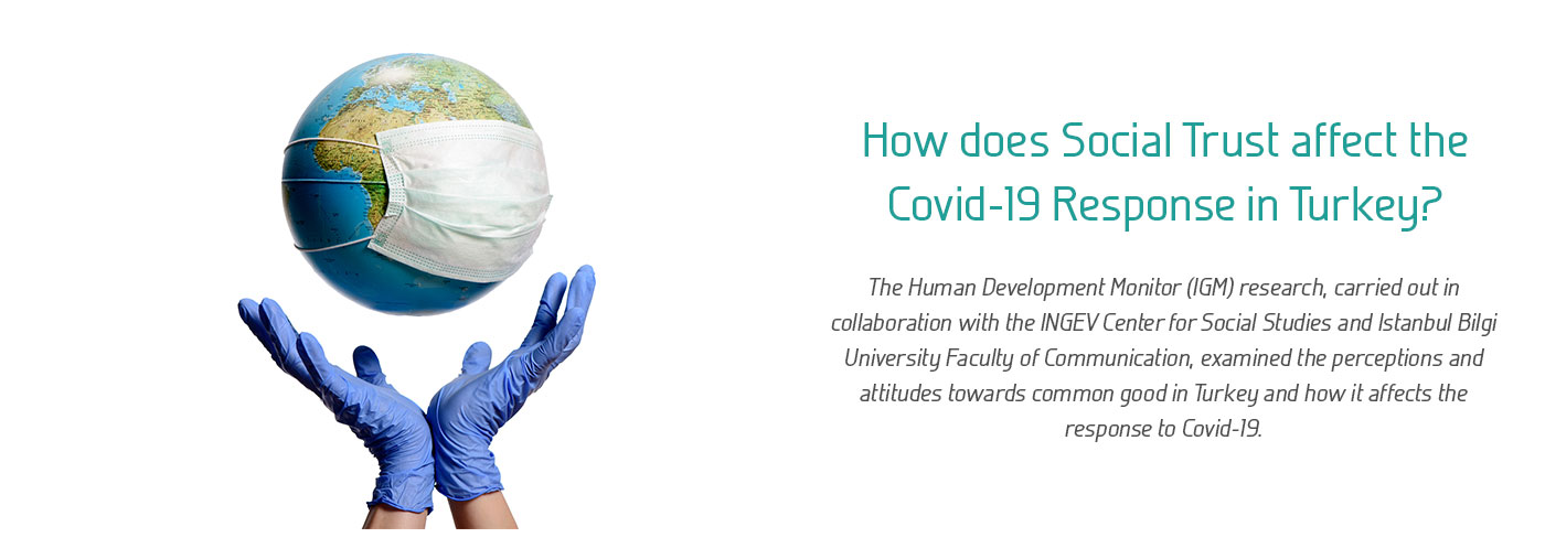 How does Social Trust affect the Covid-19 Response in Turkey?